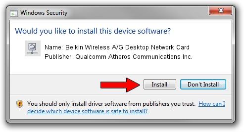 Qualcomm Atheros Communications Inc. Belkin Wireless A/G Desktop Network Card driver installation 3684