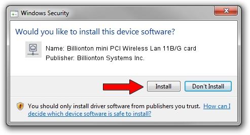 Billionton Systems Inc. Billionton mini PCI Wireless Lan 11B/G card driver installation 1572973