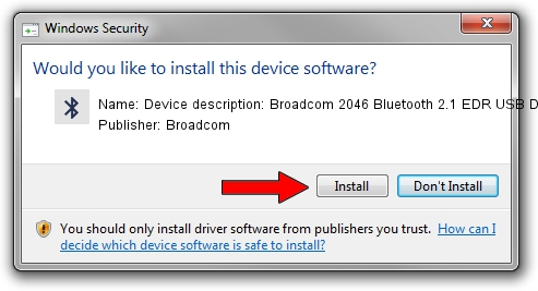 Broadcom Device description: Broadcom 2046 Bluetooth 2.1 EDR USB Device driver installation 1414598