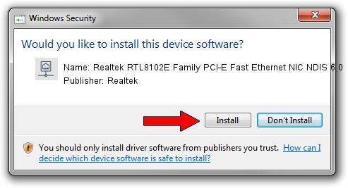 Realtek Realtek RTL8102E Family PCI-E Fast Ethernet NIC NDIS 6.0 driver installation 1505244